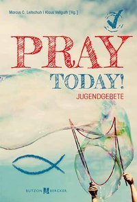 Pray today!