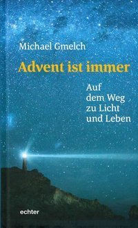 Advent ist immer