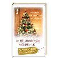 Der Weihnachtsbaum.Als Der Weihnachtsbaum Noch äpfel Trug