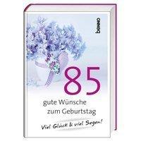 85 Gute Wunsche Zum Geburtstag