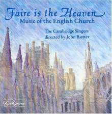 Cambridge Singers - Faire is the Heaven